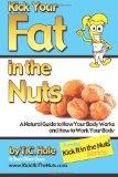 Portada de KICK YOUR FAT IN THE NUTS