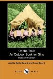 Portada de ON THE TRAIL: AN OUTDOOR BOOK FOR GIRLS (ILLUSTRATED EDITION) (DODO PRESS)