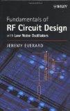Portada de FUNDAMENTALS OF RF CIRCUIT DESIGN: WITH LOW NOISE OSCILLATORS
