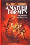 Portada de A MATTER FOR MEN: 001 (THE WAR AGAINST THE CHTORR SERIES, BOOK 1)