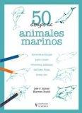 Portada de 50 DIBUJOS DE ANIMALES MARINOS