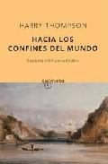 Portada de HACIA LOS CONFINES DEL MUNDO