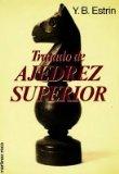 Portada de TRATADO DE AJEDREZ SUPERIOR