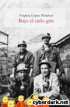 Portada de BAJO EL CIELO GRIS - EBOOK