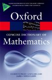 Portada de THE CONCISE OXFORD DICTIONARY OF MATHEMATICS (OXFORD PAPERBACK REFERENCE)