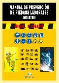 MANUAL DE PREVENCION DE RIESGOS LABORALES INDUSTRIA