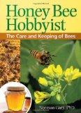 Portada de HONEY BEE HOBBYIST: THE CARE AND KEEPING OF BEES (HOBBY FARM)