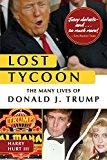 Portada de LOST TYCOON: THE MANY LIVES OF DONALD J. TRUMP