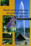 Portada de PLANIFICACIÓN Y GESTIÓN INTEGRAL DE PARQUES Y JARDINES: CALIDAD, SOSTENIBILIDAD Y PRL