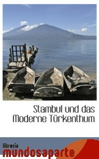 Portada de STAMBUL UND DAS MODERNE TÜRKENTHUM