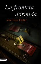 Portada de LA FRONTERA DORMIDA
