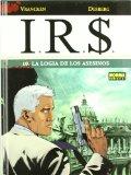Portada de I.R.S. 10. LA LOGIA DE LOS ASESINOS (COMIC EUROPEO (NORMA))