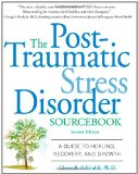Portada de THE POST-TRAUMATIC STRESS DISORDER SOURCEBOOK: A GUIDE TO HEALING, RECOVERY, AND GROWTH