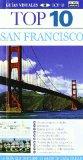 Portada de SAN FRANCISCO Y NORTE DE CALIFORNIA - GUÍAS VISUALES TOP 10 (TOP 10 GUIAS VISUALES)