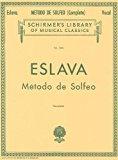 Portada de ESLAVA: METODO DE SOLFEO: SIN ACOMPANAMIENTO (SCHIRMER'S LIBRARY OF MUSICAL CLASSICS)