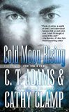 Portada de [(COLD MOON RISING)] [BY (AUTHOR) C T ADAMS ] PUBLISHED ON (AUGUST, 2009)