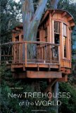 Portada de NEW TREEHOUSES OF THE WORLD 1ST (FIRST) EDITION BY NELSON, PETE (2009)