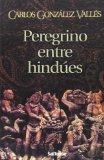 Portada de PEREGRINO ENTRE HINDUES
