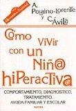 Portada de CÓMO VIVIR CON UN NIÑO/A HIPERACTIVO/A