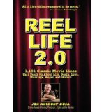 Portada de [(REEL LIFE 2.0: 1,101 MOVIE LINES THAT TEACH US ABOUT LIFE, DEATH, LOVE, MARRIAGE, ANGER AND HUMOR)] [AUTHOR: JON DOSA] PUBLISHED ON (OCTOBER, 2008)