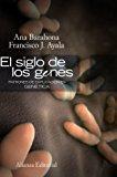 Portada de EL SIGLO DE LOS GENES / THE CENTURY OF THE GENES: PATRONES DE EXPLICACION EN GENETICA / PATTERNS OF GENETIC EXPLANATION BY FRANCISCO J. AYALA (2009-05-19)