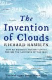 Portada de THE INVENTION OF CLOUDS: HOW AN AMATEUR METEOROLOGIST FORGED THE LANGUAGE OF THE SKIES BY HAMBLYN, RICHARD [04 JUNE 2010]