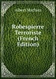 Portada de ROBESPIERRE TERRORISTE (FRENCH EDITION)