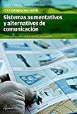 Portada de SISTEMAS AUMENTATIVOS Y ALTERNATIVOS DE COMUNICACIÓN (CFGS INTEGRACIÓN SOCIAL)