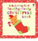 Portada de [BABY'S VERY FIRST TOUCHY-FEELY CHRISTMAS BOOK] [BY: FIONA WATT]