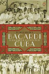 Portada de BACARDÍ Y LA LARGA LUCHA POR CUBA