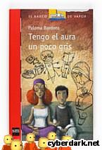 Portada de TENGO EL AURA UN POCO GRIS (EBOOK-EPUB) - EBOOK