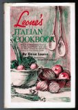 Portada de LEONE'S ITALIAN COOKBOOK: MORE THAN 300 TOP-NOTCH ITALIAN RECIPES THAT MADE MOTHER LEONE AND SON, GENE FAMOUS THROUGHOUT THE COUNTRY FOR THEIR COOKING GENIUS