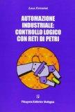 Portada de AUTOMAZIONE INDUSTRIALE: CONTROLLO LOGICO CON RETI DI PETRI