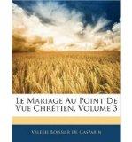 Portada de LE MARIAGE AU POINT DE VUE CHR TIEN, VOLUME 3 (PAPERBACK)(FRENCH) - COMMON