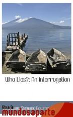 Portada de WHO LIES?: AN INTERROGATION