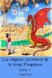 Portada de LAS MÁGICAS AVENTURAS DE LA BRUJA PAMPLINAS (LIBRO1)