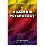 Portada de [( QUANTUM PSYCHOLOGY: HOW BRAIN SOFTWARE PROGRAMS YOU AND YOUR WORLD )] [BY: ROBERT ANTON WILSON] [OCT-1993]