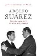 Portada de ADOLFO SUAREZ: ESPAÑA 1976-1977