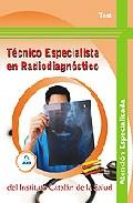 Portada de TECNICO ESPECIALISTA EN RADIODIAGNOSTICO DEL INSTITUTO CATALAN DESALUD: TEST