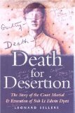 Portada de DEATH FOR DESERTION: THE STORY OF THE COURT MARTIAL AND EXECUTION OF SUB LT. EDWIN DYETT BY LEONARD SELLERS (6-FEB-2003) PAPERBACK