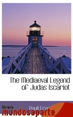Portada de THE MEDIAEVAL LEGEND OF JUDAS ISCARIOT