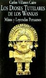 Portada de LOS DIOSES TUTELARES DE LOS WANKAS: MITOS Y LEYENDAS PERUANOS
