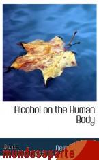 Portada de ALCOHOL ON THE HUMAN BODY