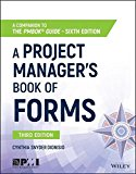 Portada de A PROJECT MANAGER'S BOOK OF FORMS: A COMPANION TO THE PMBOK GUIDE