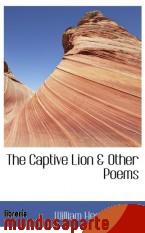 Portada de THE CAPTIVE LION & OTHER POEMS