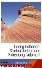 Portada de HENRY HOLBEACH: STUDENT IN LIFE AND PHILOSOPHY, VOLUME II