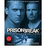 """Portada de [(""""PRISON BREAK"""": THE CLASSIFIED FBI FILES )] [AUTHOR: PAUL RUDITIS] [JUN-2007]"""