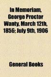 Portada de IN MEMORIAM, GEORGE PROCTOR WANTY, MARCH