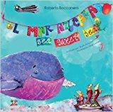 Portada de EL MAR AZUCARADO (INCLUYE UNA DIVERTIDA CANCI??N)/ SEA SWEET SEA (INCLUDES A FUNNY SONG) BY ROBERTO BOCCANERA ROSS (2012-08-02)
