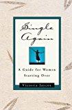 Portada de SINGLE AGAIN: A GUIDE FOR WOMEN STARTING OVER